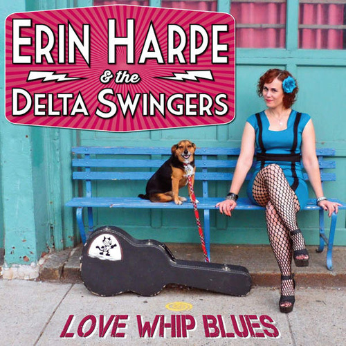 Erin Harpe and the Delta Swingers - Love Whip Blues (2014)