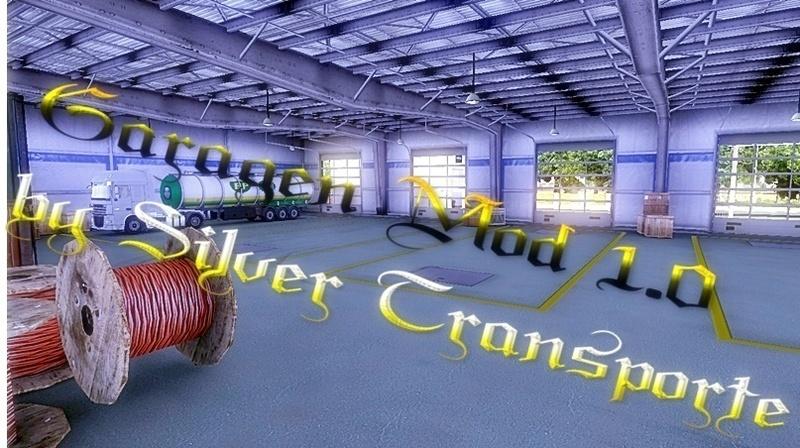 [ETS2]Garagen-Mod-1.0_by SilverTransporte Ets2_00543ats96