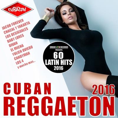 Cuban Reggaeton 2016 - Cubaton (60 Latin Hits) (2016) .mp3 - 320kbps