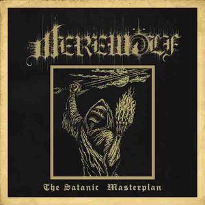 Werewolf – The Satanic Masterplan (2015)