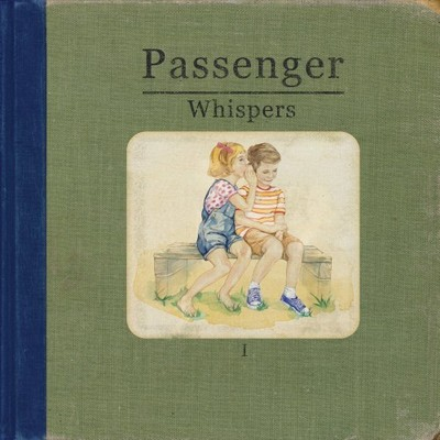 Passenger - Whispers (2014) .mp3 - 320kbps