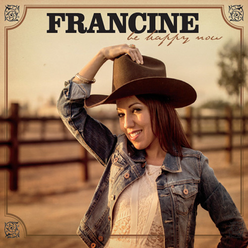 Francine - Be Happy Now (2014)