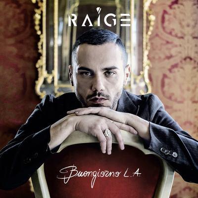 Raige - Buongiorno L.A. (2014) .mp3 - 320kbps