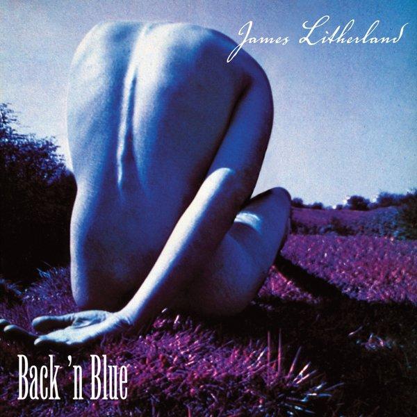 James Litherland - Back 'n Blue (2017)
