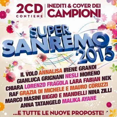 Super Sanremo 2015 [2CD] (2015).Mp3 - 320kbps