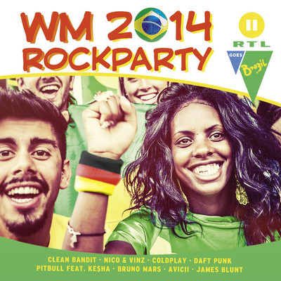 VA - WM 2014 Rockparty - RTL II Goes Brazil (2014) .mp3 - 320kbps