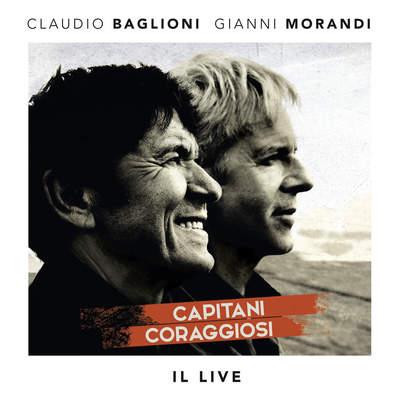 Claudio Baglioni & Gianni Morandi - Capitani Coraggiosi. Il Live [2CD] (2016) .mp3 - 320kbps