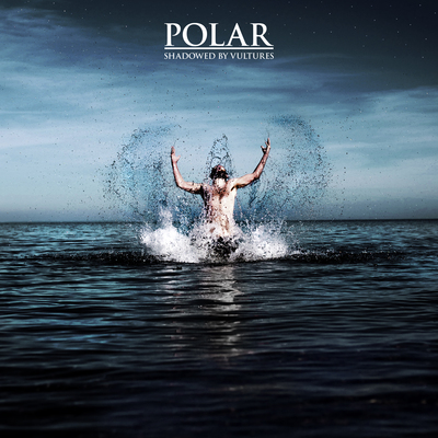 Polar - Shadowed by Vultures (2014) .mp3 - 320kbps