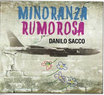 Danilo Sacco - Minoranza Rumorosa (2014) .mp3 - 320kbps