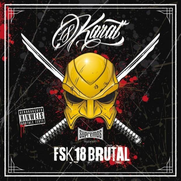 Cover: 18Karat - FSK18 Brutal (2016)