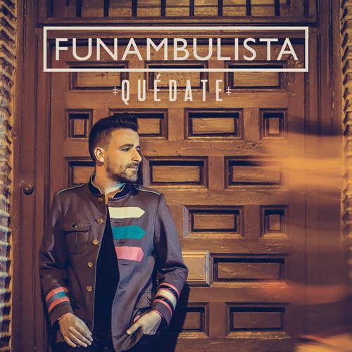 Funambulista - Quedate (2014)