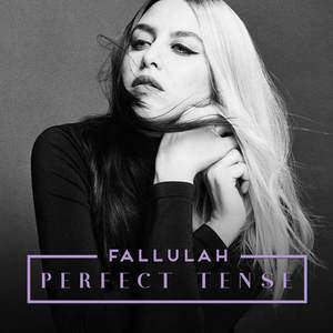 Fallulah – Perfect Tense (2016)