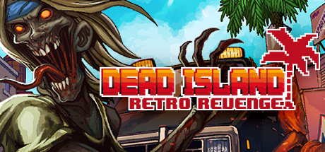 Dead Island Retro Revenge – TiNYiSO