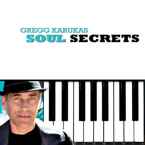 Gregg Karukas - Soul Secrets (2014)