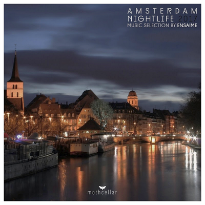 Amsterdam Nighlife (2017) .mp3 - 320 Kbps