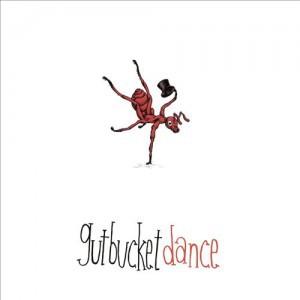 Gutbucket – Dance (2016)