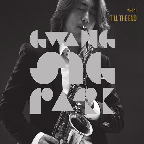 Gwangsig Park - Till The End (2014)