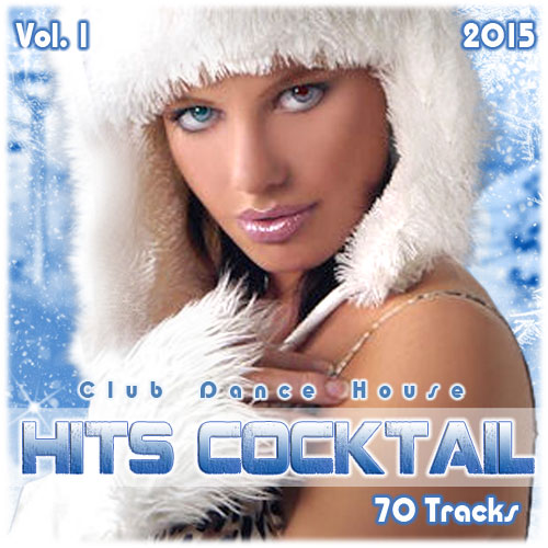 HITS COCKTAIL VOL. 1 2015 [ ALBUM ORIGINAL ]