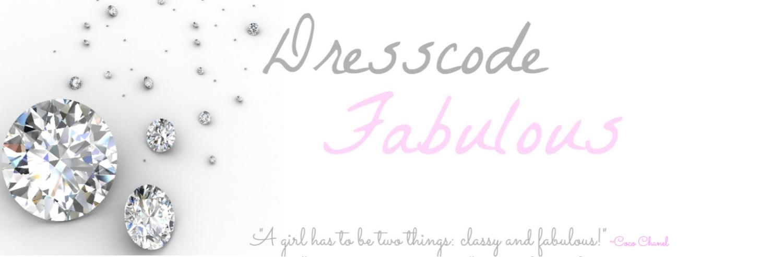 Dresscode Fabulous