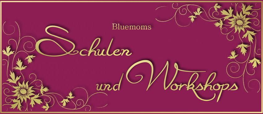 Bluemoms Schulen und Workshops