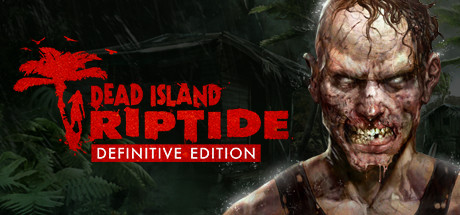 Dead Island Riptide Definitive Edition Update v20161005 – CODEX