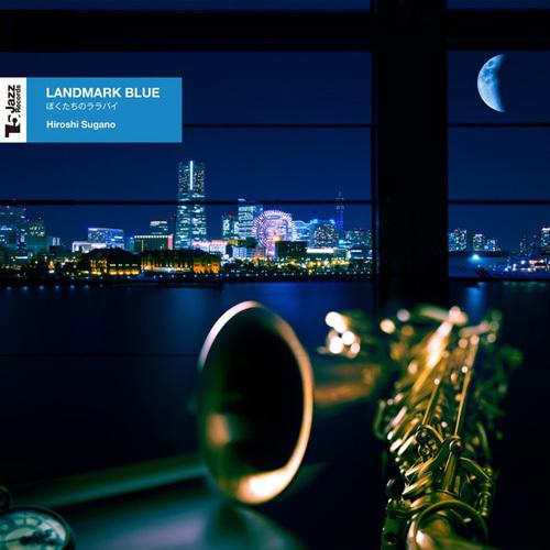 Hiroshi Sugano - Landmark Blue (2014)