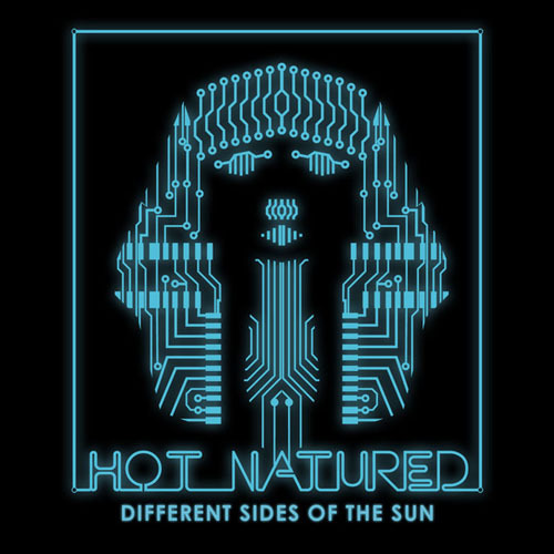 Hot Natured - Different Sides Of The Sun (2013)