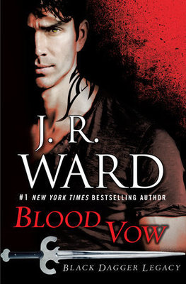 J.R.Ward - Black Dagger Legacy 02. Blood Vow (2016)
