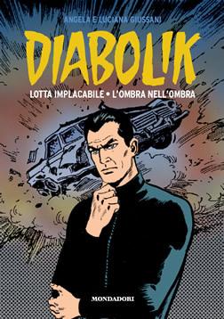 Diabolik gli anni d'oro n. 20: Lotta implacabile – L'ombra nell'ombra (2010)