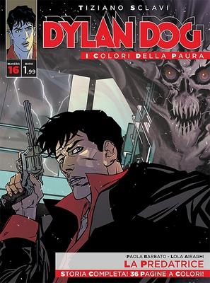 Dylan Dog i colori della paura 16 - La Predatrice (2015) - ITA