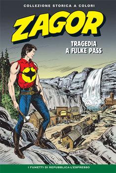 Zagor Collezione Storica a Colori 153 – Tragedia a Fulke Pass (2015) - ITA
