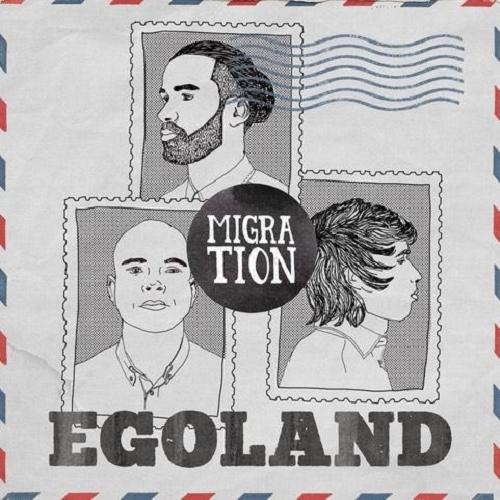 Egoland - Migration (2015)