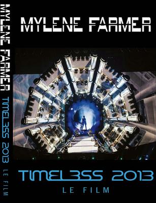 Mylene Farmer - Timeless 2013 (Le Film) (2014) DVD9 1:1 FRA