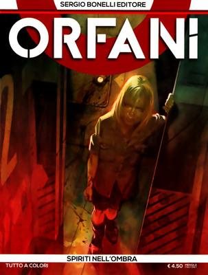 Orfani - Volume 4 - Spiriti Nell'ombra (2014)