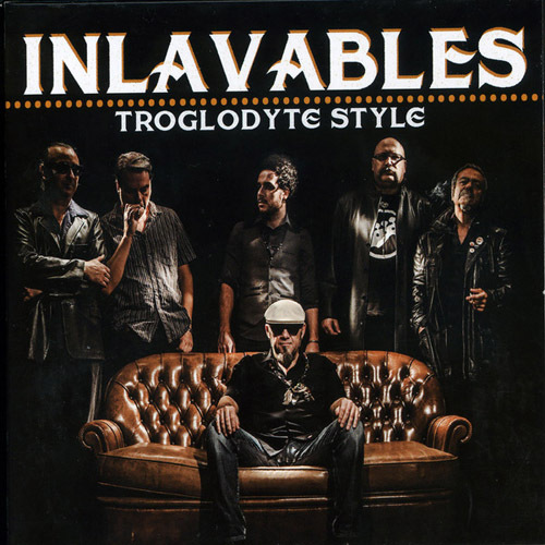 Inlavables - Troglodyte Style (2014)