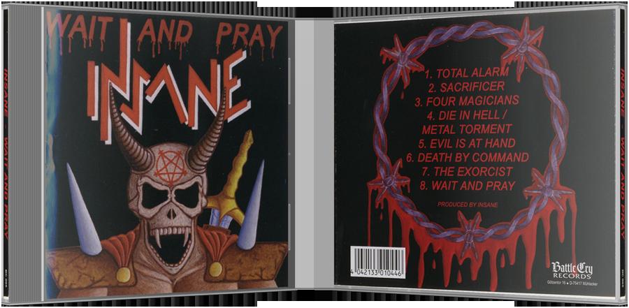 Insane • Wait and Pray (2005) [Thrash Metal]