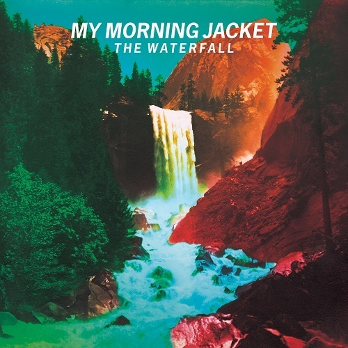 My Morning Jacket - The Waterfall (2015)