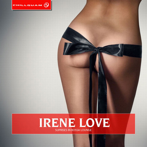 Irene Love - Surprises in Bossa Lounge (2014)
