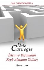 İşten Ve Yaşamdan Zevk Almanın Yolları – Dale Carnegie PDF e-kitap indir