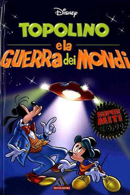 Super Miti 44 - Topolino E La Guerra Dei Mondi (07-2003)
