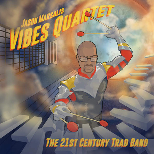 Jason Marsalis Vibes Quartet - The 21st Century Trad Band (2014)