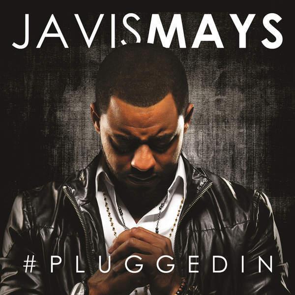 Javis Mays - #PluggedIN (2014)