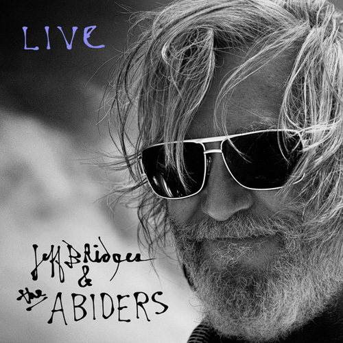 Jeff Bridges & the Abiders - Live (2014)
