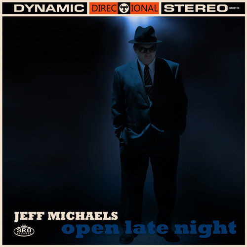 Jeff Michaels - Open Late Night (2014)