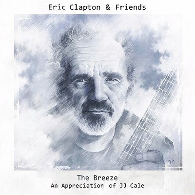 Eric Clapton - Eric Clapton & Friends: The Breeze - An Appreciation Of JJ Cale (2014) .mp3 - 320kbps