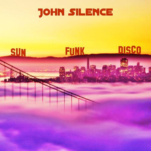 John Silence - Sun Funk Disco (2014)