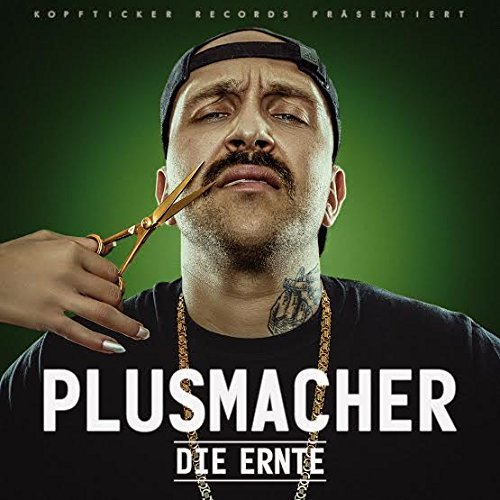Cover: Plusmacher - Die Ernte (Deluxe Edition) (2016)