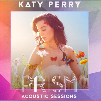 Katy Perry - PRISM [Acoustic Sessions] (2014) .mp3 - 320kbps