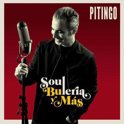 Pitingo - Soul Bulería Y Más (Edicion Especial) (2016)