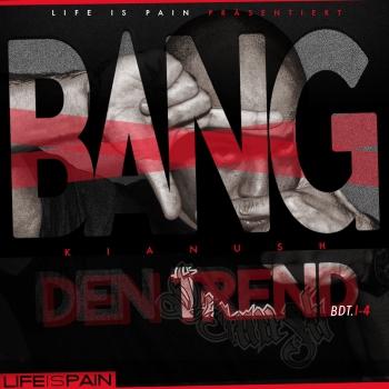 Cover: Kianush - Bang den Trend EP (2017)
